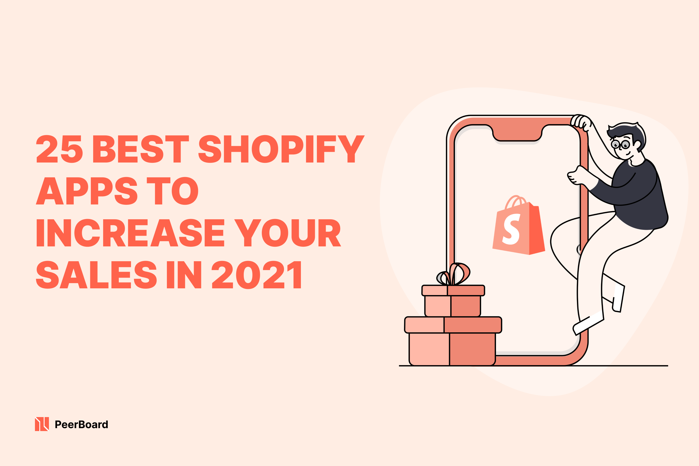 25 Best Shopify Apps to Increase Your Sales in 2021